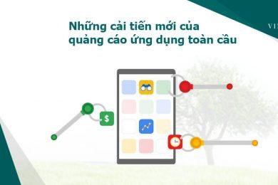 Những cải tiến quảng cáo ứng dụng toàn cầu